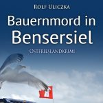 Bauernmord in Bensersiel Cover