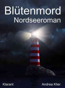 Cover des E-Books Blütenmord von Andrea Klier Klarant Verlag