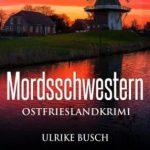 Cover Ostfriesenkrimi Mordsschwestern