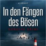 André Wegmann In den Fängen des Bösen