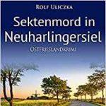 Ostfriesenkrimi Sektenmord in Neuharlingersiel