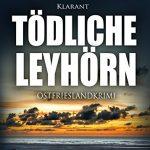 Tödliche Leyhörn Ostfrieslandkrimi Cover