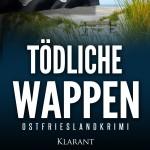 Cover Ostfriesenkrimi Tödliche Wappen von Andrea Klier