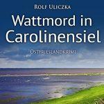 Wattmord in Carolinensiel Ostfrieslandkrimi