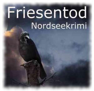 """Ostfrieslandkrimi """"Friesentod"""" von Edna Schuchardt"""