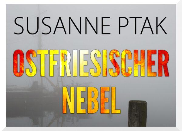 Ostfrieslandkrimi Ostfriesischer Nebel