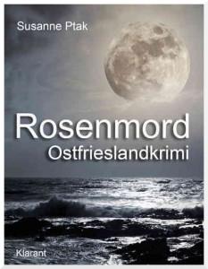 Cover des Ostfrieslandkrimis Rosenmord von Susanne Ptak