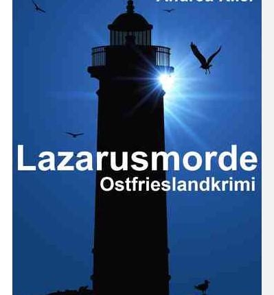 Cover des Ostfrieslandkrimis Lazarusmorde von Andrea Klier