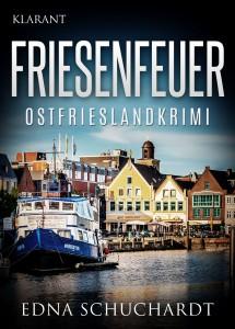 Cover des Ostfrieslandkrimis Friesenfeuer von Edna Schuchardt