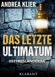 Andrea Klier_Das letzte Ultimatum_Cover