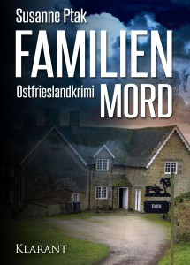 "Cover des Ostfrieslandkrimis ""Familienmord"" von Susanne Ptak"