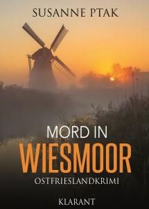 """Coves des Ostfrieslandkrimis """"Mord in Wiesmoor"""" von Susanne Ptak"""