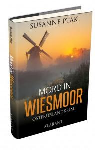 """Das Taschenbuch """"Mord in Wiesmoor"""" von Susanne Ptak"""