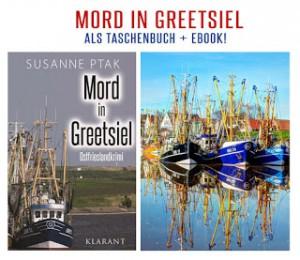 Banner zum Ostfrieslandkrimi Mord in Greetsiel von Susanne Ptak