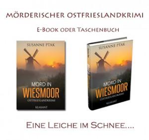 Banner zum Ostfriesenkrimi Mord in Wiesmoor von Susanne Ptak