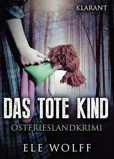 Cover des Ostfrieslandkrimis Das tote Kind von Ele Wolff