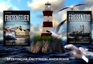 Banner zu den Ostfriesenkrimis Friesenfeuer und Friesentod von Edna Schuchardt