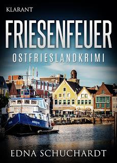 Cover zum Ostfriesenkrimi Friesenfeuer von Edna Schuchardt
