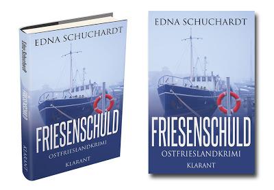 Banner zum Ostfriesenkrimi Friesenschuld von Edna Schuchardt