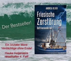 Banner zum Ostfriesenkrimi Friesische Zerstörung von Andrea Klier