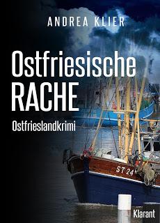 Cover des Friesenkrimis Ostfriesische Rache von Andrea Klier