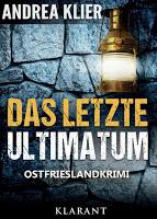 Cover des Ostfriesenkrimis Das letzte Ultimatum von Andrea Klier