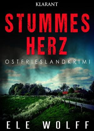 Cover des Ostfriesenkrimis Stummes Herz von Ele Wolff