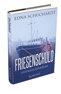 Taschenbuch Ostfriesenkrimi Friesenschuld von Edna Schuchardt