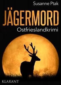 Cover des Ostfriesenkrimis Jägermord von Susanne Ptak