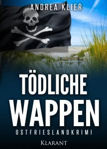 Cover zum Ostfriesenkrimi Tödliche Wappen von Andrea Klier