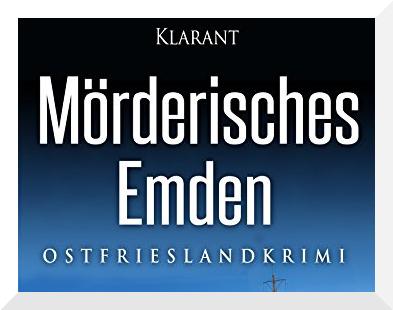 Mörderisches Emden Ostfriesenkrimi Ele Wolff