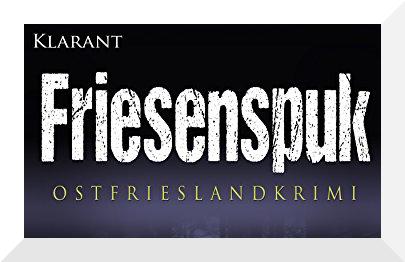 Friesenspuk Ostfriesenkrimi von Susanne Ptak