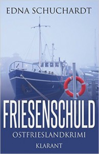 Ostfriesenkrimi Friesenschuld Ebook
