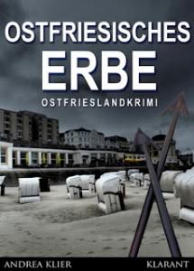 Ostfriesenkrimi Ostfriesisches Erbe von Andrea Klier