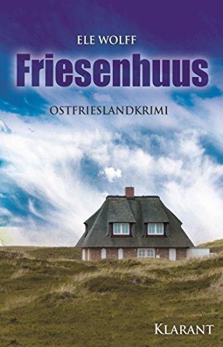 Cover des Ostfriesenkrimis Friesenhuus von Ele Wolff