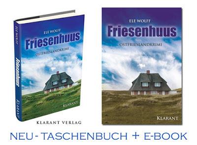 Ostfriesenkrimi Friesenhuus Taschenbuch und Ebook