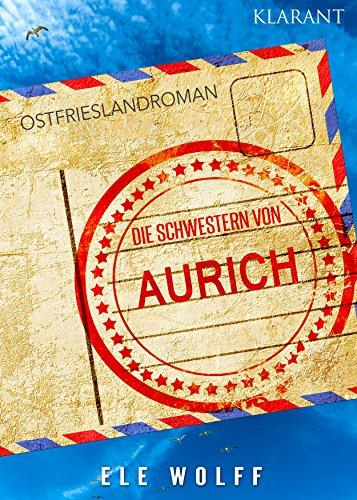 Cover Ostfrieslandroman Die Schwestern von Aurich