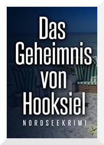 Ostfriesenkrimi Das Geheimnis von Hooksiel