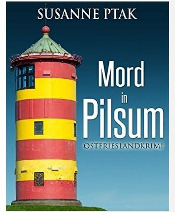 Ostfriesenkrimi Mord in Pilsum