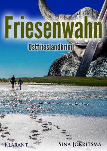 Ostfrieslandkrimi Friesenwahn