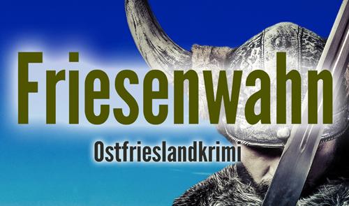 Friesenwahn