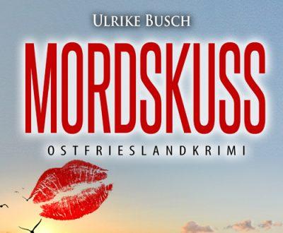 Mordskuss von Ulrike Busch