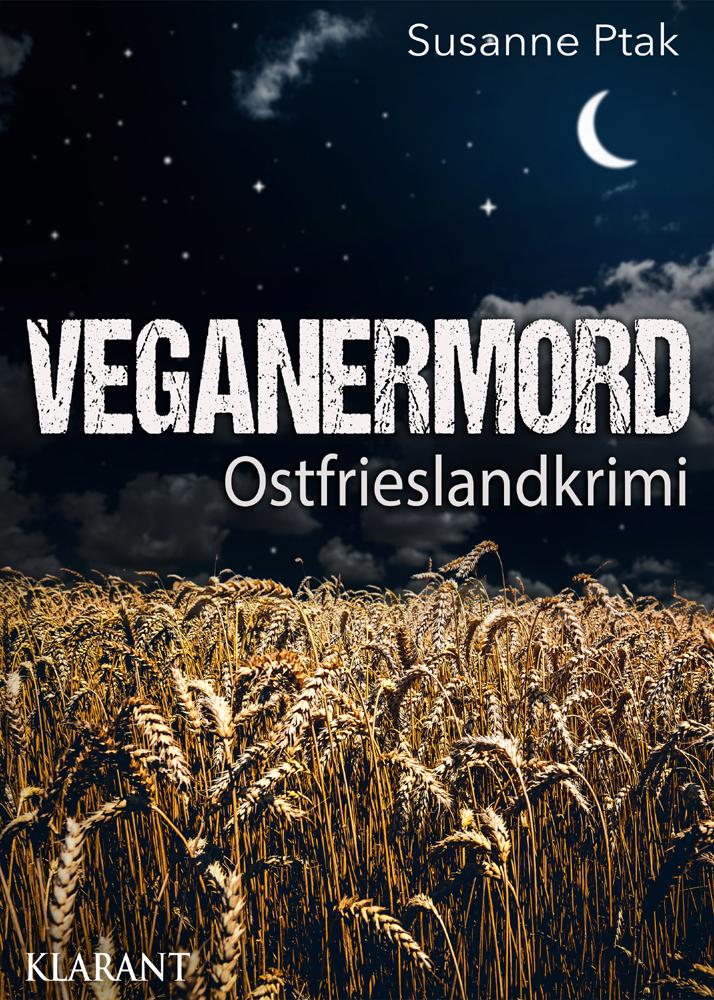 """Ostfrieslandkrimi """"Veganermord"""" von Susanne Ptak"""