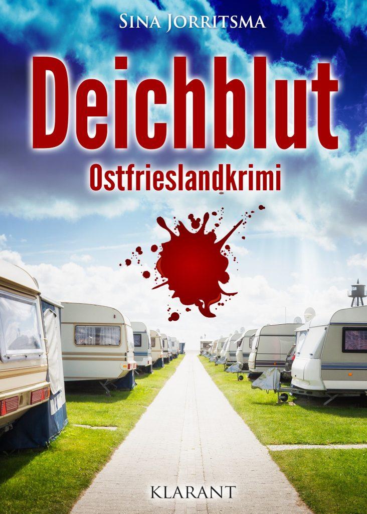 Ostfrieslandkrimi Deichblut von Sina Jorritsma