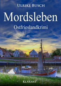 "Ostfrieslandkrimi ""Mordsleben"""