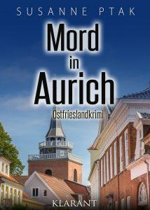 Ostfrieslandkrimi Mord in Aurich