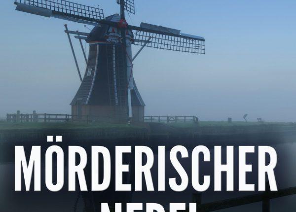 Ostfrieslandkrimi Mörderischer Nebel