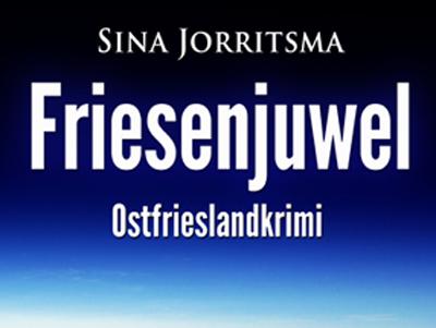 Friesenjuwel Ostfrieslandkrimi