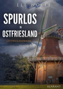 """Ostfrieslandkrimi """"Spurlos in Ostfriesland"""""""