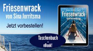 Ostfrieslandkrimi Friesenwrack vorbestellen